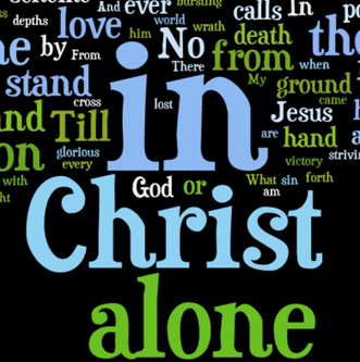 In Christ Alone – No guilt in life, No fear in death