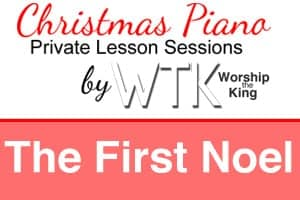 The First Noel – Christmas Piano Session
