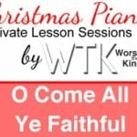 O Come All Ye Faithful - Christmas Piano Session