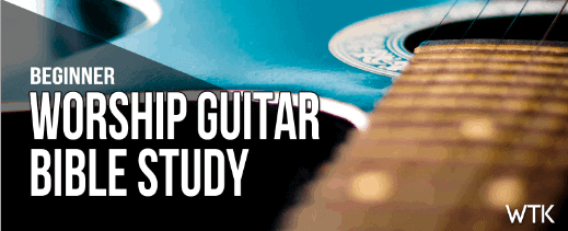 Worship Guitar Bible Study