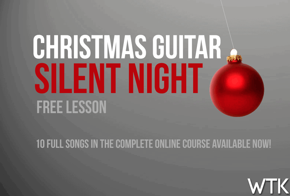 Silent Night – FREE Guitar Lesson