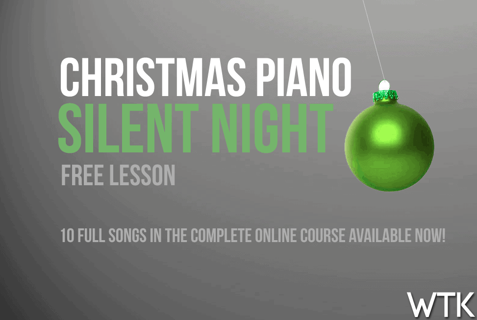 Silent Night Piano Lesson – Sneak Peak