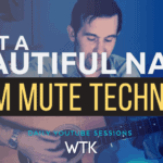 What a Beautiful Name Palm Mute Technique